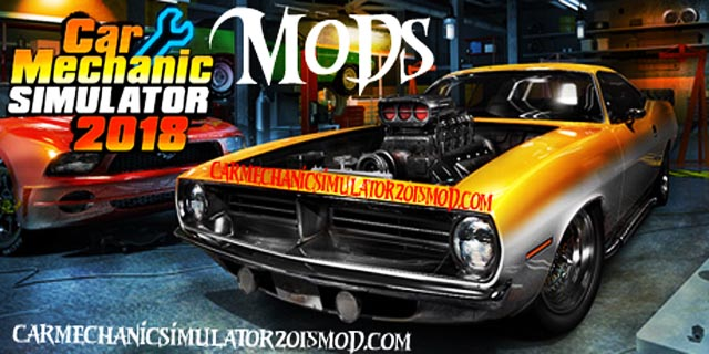 Car Mechanic Simulator 2018 Mods Cheats